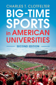 Big-Time Sports in American Universities