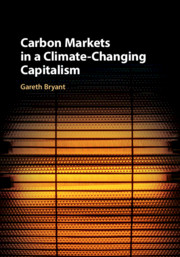 Carbon Markets in a Climate-Changing Capitalism
