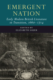 Emergent Nation: Early Modern British Literature in Transition, 1660–1714