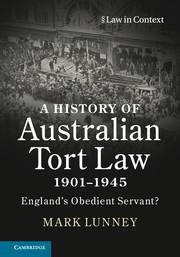 A History of Australian Tort Law 1901-1945