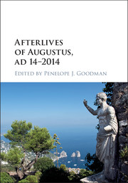 Afterlives of Augustus, AD 14–2014