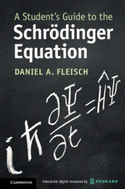 A Student's Guide to the Schrödinger Equation