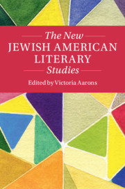 The New Jewish American Literary Studies
