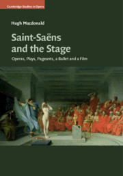 Saint-Saëns and the Stage