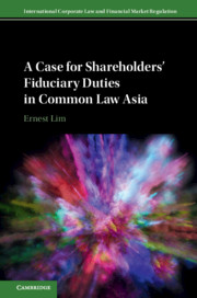 A Case for Shareholders' Fiduciary Duties in Common Law Asia