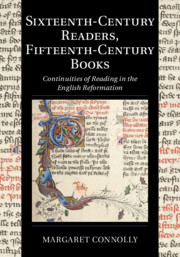 Sixteenth-Century Readers, Fifteenth-Century Books