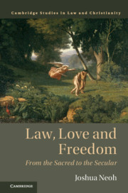 Law, Love and Freedom