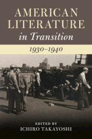 American Literature in Transition, 1930–1940