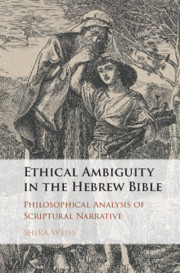 Ethical Ambiguity in the Hebrew Bible