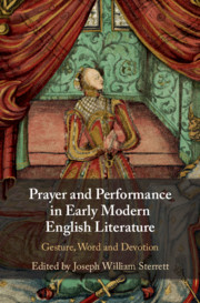 Prayer and Performance in Early Modern English Literature