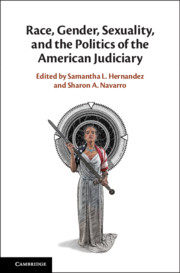 Race, Gender, Sexuality, and the Politics of the American Judiciary