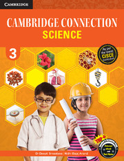 Cambridge Connection Science for ICSE Schools Level 3