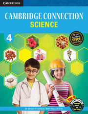 Cambridge Connection Science for ICSE Schools Level 4