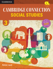 Cambridge Connection Social Studies Level 3 Student's Book for ICSE Schools