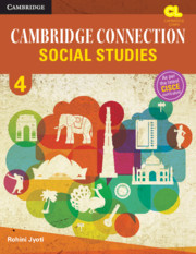 Cambridge Connection Social Studies Level 4 Student's Book for ICSE Schools