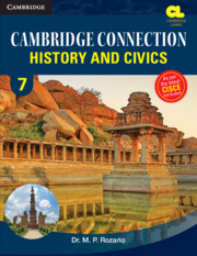 Cambridge Connection History and Civics Level 7 Student's Book for ICSE Schools