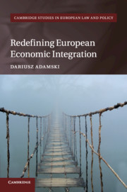 Redefining European Economic Integration