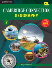 Cambridge Connection Geography Level 7 Student's Book for ICSE Schools