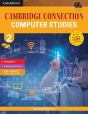 Cambridge Connection Computer Studies Level 2 Student's Book for ICSE Schools