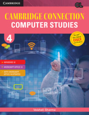 Cambridge Connection Computer Studies Level 4 Student's Book for ICSE Schools