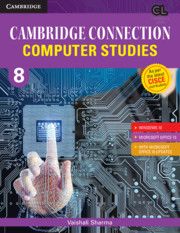 Cambridge Connection Computer Studies Level 8 Student's Book for ICSE Schools