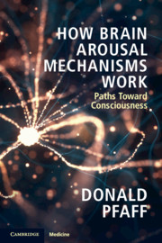 How Brain Arousal Mechanisms Work
