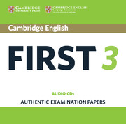 Cambridge English First 3 Audio CDs