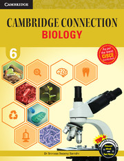 Cambridge Connection Biology for ICSE Schools Level 6