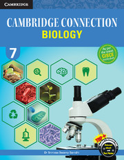 Cambridge Connection Biology for ICSE Schools Level 7