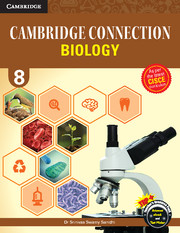 Cambridge Connection Biology for ICSE Schools Level 8