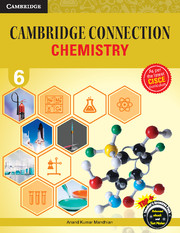 Cambridge Connection Chemistry for ICSE Schools Level 6