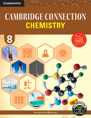 Cambridge Connection Chemistry for ICSE Schools Level 8