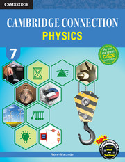 Cambridge Connection Physics for ICSE Schools Level 7
