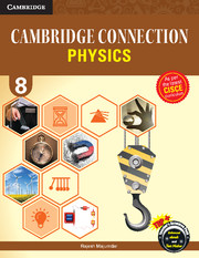 Cambridge Connection Physics for ICSE Schools Level 8