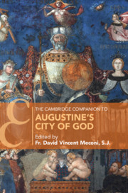 The Cambridge Companion to Augustine's City of God
