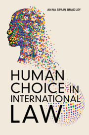 Human Choice in International Law
