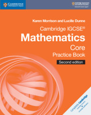 Cambridge IGCSE® Mathematics Core Practice Book