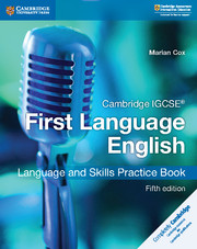 Cambridge IGCSE® First Language English Language and Skills Practice Book