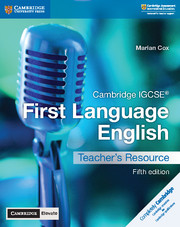 Cambridge IGCSE® First Language English Teacher's Resource with Cambridge Elevate