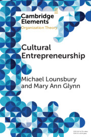 cambridge.org - Michael Lounsbury - Cultural Entrepreneurship by Michael Lounsbury