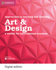 Approaches to Learning and Teaching Art & Design Cambridge Elevate Edition