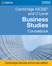 Cambridge IGCSE® and O Level Business Studies Revised Coursebook Cambridge Elevate Enhanced Edition (2 Years)
