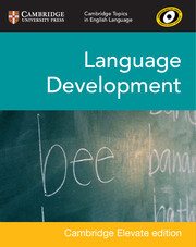 Language Development Cambridge Elevate Edition (2 Years)