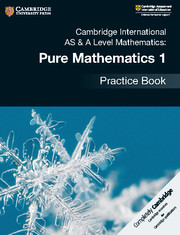 Cambridge International AS & A Level Mathematics: Pure Mathematics 1