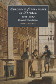 European Literatures in Britain, 1815–1832: Romantic Translations
