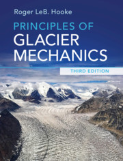 Principles of Glacier Mechanics