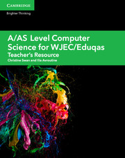 A/AS Level Computer Science for WJEC/Eduqas Teacher's Resource Cambridge Elevate Edition (Updated 2017)
