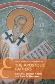 The Cambridge Companion to the Apostolic Fathers