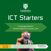 Cambridge ICT Starters Cambridge Elevate Teacher's Resource Access Card