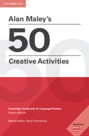 Alan Maley's 50 Creative Activities Pocket Editions